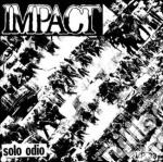 (LP VINILE) Solo odio lp vinile di Impact