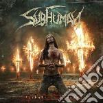 Subhuman - Tributo Di Sangue cd musicale di Subhuman