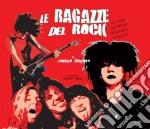 Le ragazze del rock cd musicale di Artisti Vari