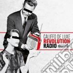 REVOLUTION RADIO                          cd musicale di CALIFFO DE LUXE