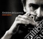Javier Girotto - Alrededores De La Ausencia cd musicale di Javier Girotto