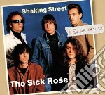 Shaking street + doubleshot cd musicale di Rose Sick
