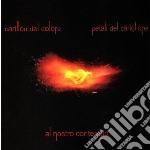 Al nostro contempo cd musicale di CARILLON DEL DOLORE
