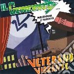 Generale - Veterano Vibrante cd musicale di GENERALE