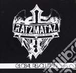 Ratzmataz - Global Revolution cd musicale di Ratzmataz