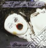I Got A Violet - Backwash cd musicale di I GOT A VIOLET