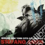 Amen, Stefano - Berlino New York Citta' Del Messico cd musicale di Stefano Amen