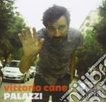 Vittorio Cane - Palazzi cd musicale di Vittorio Cane