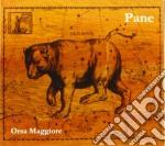 Pane - Orsa Maggiore cd musicale di Pane