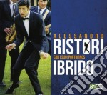 Alessandro Ristori - Ibrido cd musicale di Alessandro Ristori