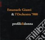 Emanuele Giunti E L'Orchestra '900 - Profili Di Donna cd musicale di Emanuele Giunti