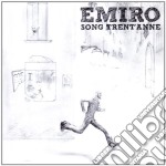 Song trent' anne cd musicale di EMIRO