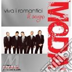 Il Sogno (cd+dvd live) cd musicale di Moda'
