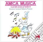 Piumini E... - Amica Musica cd musicale di Caviziel/piumini