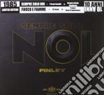 FUOCO E FIAMME + EP CON 7 INEDITI cd musicale di Finley