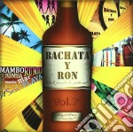 BACHATA Y RON VOL.2                       cd musicale di Artisti Vari