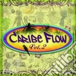 Caribe Flow Vol. 2 cd musicale di Artisti Vari