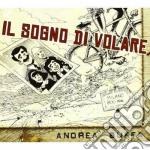Andrea Buffa - Il Sogno Di Volare cd musicale di Andrea Buffa