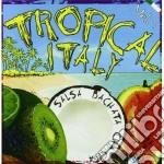 Tropical italy cd musicale di Artisti Vari