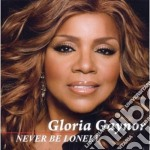 Gloria Gaynor - Never Be Lonely cd musicale di Gloria Gaynor