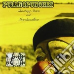 Shooting stars and marshmallow cd musicale di Pullnopunches