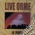 LIVE ORME                                 cd musicale di LE ORME