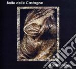 Ballo Delle Castagne - Kalachakra cd musicale di BALLO DELLE CASTAGNE