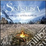 Sinestesia - Day After Flower cd musicale di SINESTESIA