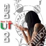 Ut New Trolls - Do Ut Des cd musicale di Ut new trolls