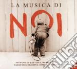 Di Battista / Rea / Rosciglione / Gatto - La Musica Di Noi cd musicale di Battista/rea/rosciglione/ga Di