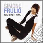 Tutta un'altra musica cd musicale di Frulio Simone