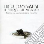 Il futuro del mondo cd musicale di Luca Bassanese