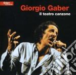 Giorgio Gaber - Il Teatro Canzone cd musicale di Giorgio Gaber