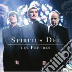 Les Pretres - Spiritus Dei cd musicale di Pretres Les