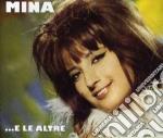 Mina - E Le Altre cd musicale di Mina
