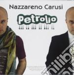Petrolio cd musicale di Nazzareno Carusi