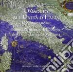 1961 – 2011 OMAGGIO ALL'UNITA' D'ITALIA 150° ANNIVERSARIO cd musicale di Artisti Vari