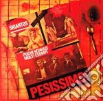 Pesissimo! cd musicale di SKIANTOS