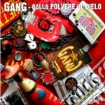Gang,the - Dalla Polvere Al Cie cd musicale di GANG