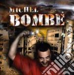 Michel - Bombe cd musicale di MICHEL