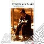 TEXAS TROUBADOUR (4CD SET) cd musicale di VAN ZANDT TOWNES