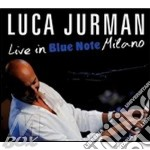LIVE IN BLUE NOTE MILANO                  cd musicale di Luca Jurman