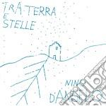 Tra terra e stelle cd musicale di Nino D'angelo