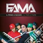 Il primo a iniziare e l'ultimo a finire cd musicale di Fama