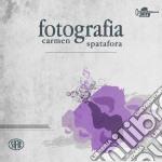 Carmen Spatafora - Fotografia cd musicale di Carmen Spatafora