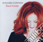 Antonella Catanese - Red Inside cd musicale di Antonella Catanese
