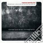 Contemporaneo immaginario cd musicale di Marco Tamburini