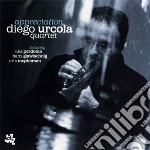 Diego Urcola - Appreciation cd musicale di DIEGO URCOLA QUARTET