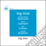 Big Blue - Big Blue cd musicale di Blue Big