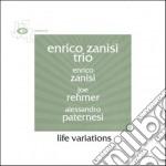 Enrico Zanisi Trio - Life Variations cd musicale di Enrico trio Zanisi